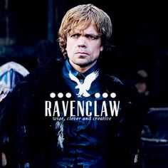 Game of Thrones as Hogwarts founders - Tyrion as Ravenclaw