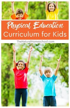 Physical Education Curriculum, Classical Education, Gifted Education, Homeschool Kindergarten, Homeschool Curriculum, Homeschooling, Kids Learning Activities, Physical Activities, Workout List