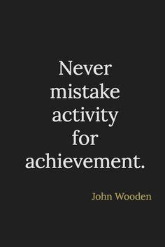 John Wooden on achievement