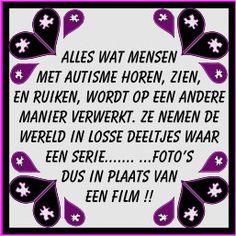 Autisme informatieverwerking Hoe anders is dat bij mensen met autisme Als zonder autisme? Autism Spectrum Disorder, Aspergers, Love My Job, Social Skills, Adhd, Teaching, School, Quotes, Quotations