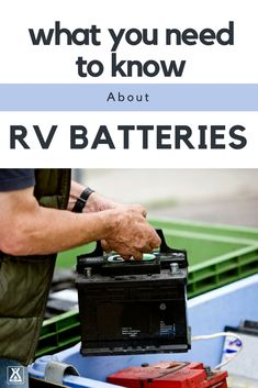 Everything you need to know about RV batteries