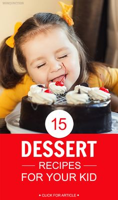 15 Delicious Dessert Recipes For Your Kid