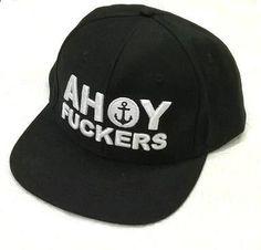 b65791476af The Mad Hueys - Ahoy Fuckers Snapback