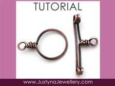 Toggle Clasp Tutorial Wire Clasp Tutorial by JustynaJewellery