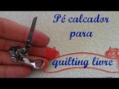 Calcador para quilting livre - YouTube
