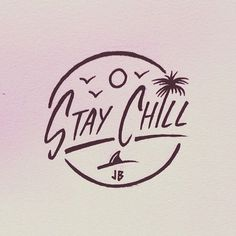 Stay Chill Jamie Browne jamiebrowneart com Backpiece Tattoo, Doodles, Surf Art, Easy Drawings, Easy Sketches, Art Inspo, Hand Lettering, Cool Art, Graffiti