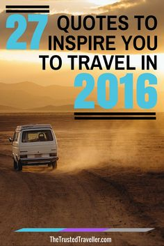 27 Quotes to Inspire You to Travel in 2016 - The Trusted Traveller