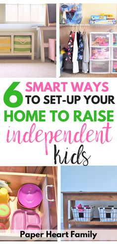 Raising independent children- These home organization tips will help your to organize your home in a way that will foster independence in your kids. Encourage independence without having to nag your kids!