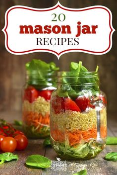 Here's a list of 20 Really Fun Mason Jar Recipes - choose from salads, stew or desserts! Each one is different and delicious and can be made ahead!
