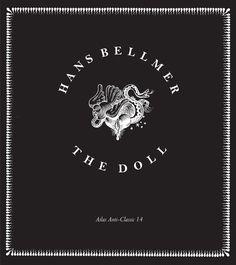 The Doll, Hans Bellmer (Atlas Anti-Classics 14)