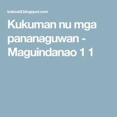 Kukuman nu mga pananaguwan - Maguindanao 1 1