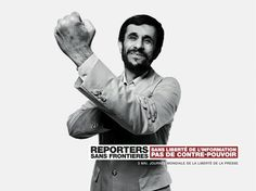 Presse & publications Mahmoud Ahmadinejad for Reporters Sans Frontières by BETC Paris - In celebration of the Freedom of Press Day, the agency decided to l. Freedom Day, Freedom Of The Press, Social Campaign, Advertising Campaign, Clever Advertising, Caricature, Reporters Sans Frontières, Mahmoud Ahmadinejad, World Days
