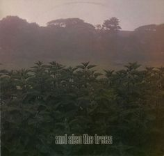 Images for And Also The Trees - And Also The Trees