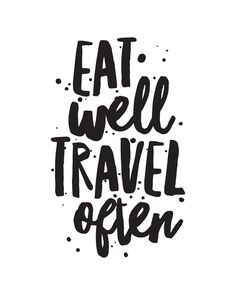 Eat Well Travel Often 8x10 Printable - Rachel White Art