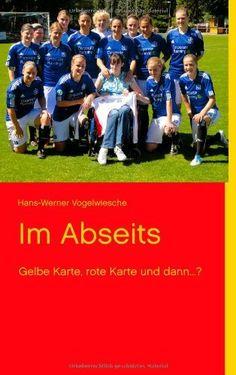 Im Abseits: Gelbe Karte, rote Karte und dann...? von Hans-Werner Vogelwiesche, http://www.amazon.de/dp/3848228106/ref=cm_sw_r_pi_dp_SmVFrb08X11A1  www.steffibuch.de  Mit dem kuf eines Buches könnt ihr mir helfen, wieder ins Leben zurück zu finden. Ich will aus meinem Rollstuhl raus! Das Buch zeigt die Probleme unseres Gesundheitssystems und meinen Kampf zurück ins Leben.  Das kann ich nicht alleine schaffen. Nur mit euerer Hilfe!