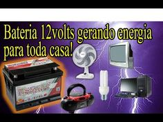 c66f5c2f798 Bateria 12 volts gerando energia para toda casa - luz