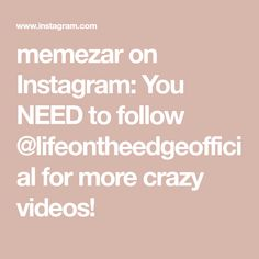 memezar on Instagram: You NEED to follow @lifeontheedgeofficial for more crazy videos! Weird Gif, Lights, Videos, Sports, Instagram, Hs Sports, Lighting, Sport, Rope Lighting