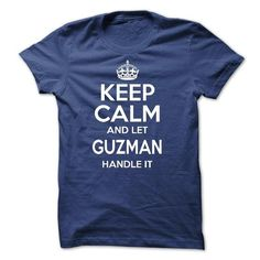 Keep calm and let GUZMAN handle it  - #gifts for girl friends #love gift. OBTAIN LOWEST PRICE  => https://www.sunfrog.com/LifeStyle/Keep-calm-and-let-GUZMAN-handle-it-.html?id=60505