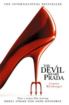 """Read """"The Devil Wears Prada: Loved the movie? Read the book!"""" by Lauren Weisberger available from Rakuten Kobo. Welcome to Runway magazine - and the office of Miranda Priestly… When Andrea first sets foot in the plush Manhattan offi. Lauren Weisberger, The Nanny Diaries, Miranda Priestly, Runway Magazine, Magazine Editor, Devil Wears Prada, Meryl Streep, Fashion Books, Nyc Fashion"""