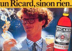 Un Ricard, sinon rien.