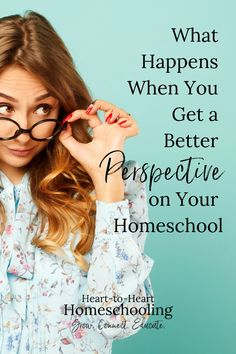 Sometimes we need to get some perspective on where we are and where we want to go in our homeschools if we want to be successful. #homeschool #homeschooling | homeschool planning | how to homeschool | homeschool tips | homeschool inspiration | homeschool elementary | homeschool middle school | homeschool high school | homeschool evaluation | homeschool success  via @hearttohearthomeschooling