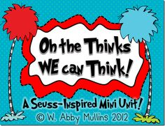 Dr. Seuss' Oh The Thinks We Can Think!  freebie