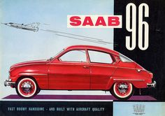 Saab knew how to do a sweeping slice of cool car. The Saab 96 was a unique quirky vehicle that epitomised the eccentricities of its owners Monte Carlo, Saab Automobile, Saab Turbo, Good Looking Cars, Saab 900, Car Brochure, Retro Advertising, Old Cars, Car Pictures
