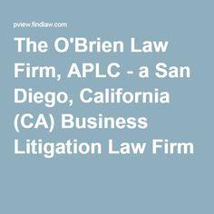 The O'Brien Law Firm, APLC - a San Diego, California (CA) Business Litigation Law Firm