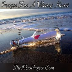 Prayer: For The Weary Heart