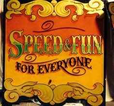 speed is fun Circus Poster, Circus Art, Circus Theme, Typography Letters, Typography Design, Hand Lettering, Sign Writing, Vintage Circus, Hand Painted Signs