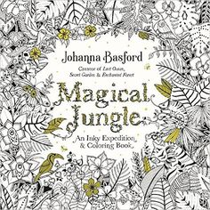 Magical Jungle: An Inky Expedition and Coloring Book for Adults: Amazon.de: Johanna Basford: Fremdsprachige Bücher