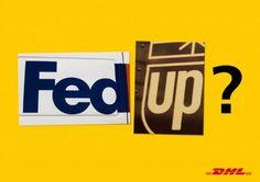 DHL – Fed Up?