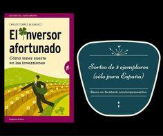 ¡Gana un ejemplar de 'EL INVERSOR AFORTUNADO', de Carlos Torres Blánquez, participando en nuestro SORTEO!