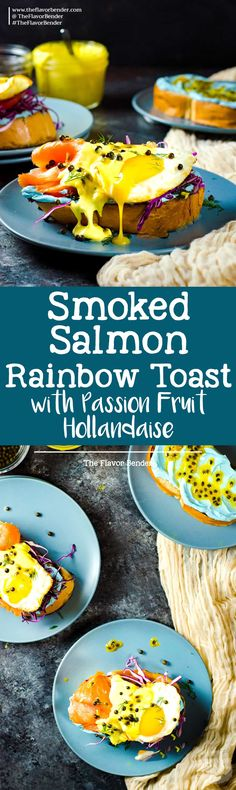 Smoked Salmon Toasts with Passion fruit Hollandaise Sauce - A fun and colorful breakfast or brunch recipe for the whole family. All natural rainbow colored twist for Salmon Toasts, topped with a Blender made Passion fruit Hollandaise Sauce. via @theflavorbender