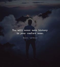 You will never make history in your comfort zone. via (http://ift.tt/2rMkQtW)