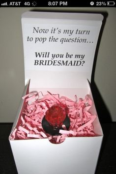 Bridemaids- I'm sooo doing this for my favorite ladies.