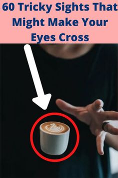 60 Tricky Sights That Might Make Your Eyes Cross