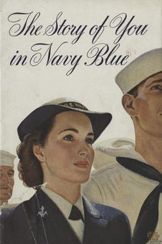 The Story of You in Navy Blue, 1944 - The Betty H. Carter Women Veterans Historical Project - University Archives - University Libraries
