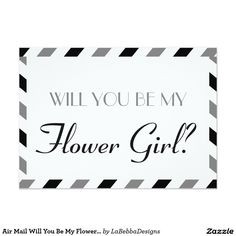 Air Mail Will You Be My Flower Girl 5x7 Paper Invitation Card