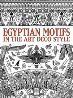 Egyptian Motifs in the Art Deco Style