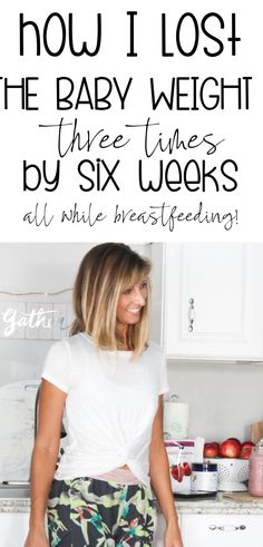 LOVE HER! She goes step-by-step into how she lost the baby weight by six weeks, with simple and actionable tips. #losethebabyweight #postpartumweightloss #breastfeeding #postpartum