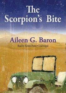 The Scorpion's Bite (Lily Sampson #3)  by Aileen G. Baron It is 1943 and the world is at war. Archaeologist Lily Sampson has been sent to Trans-Jordan, by the OSS, along with Gideon Weil, the famous director of the American School of Archeology #DownloadTheScorpionsBite #TheScorpionsBiteEbook #TheScorpionsBiteEpub