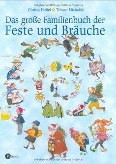 Das große Familienbuch der Feste und Bräuche:Amazon.de:Bücher