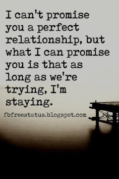 These inspiring long distance relationship quotes show the bright side of being away from someone you love. Here are 30 trust quotes relationship boyfriend. Try Quotes, Love Quotes For Him, Best Quotes, Funny Quotes, Life Quotes, Perfect Couple Quotes, 2015 Quotes, Pain Quotes, Crush Quotes