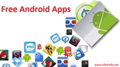 Amazing Android Apps:Must Have on Your Smartphone I iclickinfo