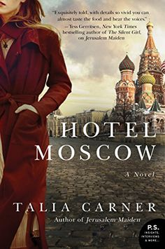 """Read """"Hotel Moscow A Novel"""" by Talia Carner available from Rakuten Kobo. From the author of Jerusalem Maiden comes a mesmerizing, thought-provoking novel that tells the riveting story of an Ame. Nelson Demille, Books To Read, My Books, Tess Gerritsen, This Is A Book, Historical Fiction, Literary Fiction, Historical Romance, Fiction Books"""
