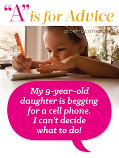 """A"" is for Advice - Cell Phone Dilemma 