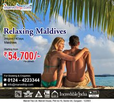 Relaxing Maldives – Monsoon Special @ 54,700/- 3 Nights / 4 Days Delhi, Male Online Booking http://www.marveltrip.com/international-holidays/relaxing-maldives OR Call Us On 0124-4223344