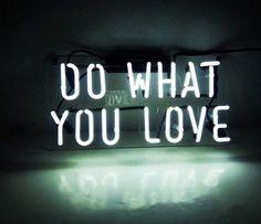 Handmade 'Do what you love' Art Light Banner Neon