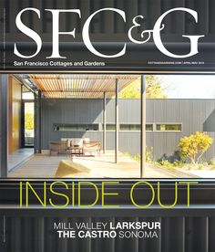 SFC&G April/May 2015 cover featuring the work of Aidlin Darling Design. #SFC&G